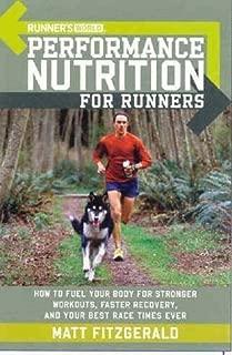 Runner's World Performance Nutrition for Runners (Runners World) by Matt Fitzgerald (2006)