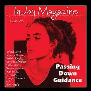 InJoy Magazine: August 2018                   De :                                                                                                                                 Crystal Smith,                                                                                        La-Anna Douglas,                                                                                        Mariatu Kargbo,                   and others                          Lu par :                                                                                                                                 Stacy Thomas                      Durée : 36 min     Pas de notations     Global 0,0