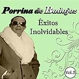 Porrina de Badajoz - Éxitos Inolvidables, Vol. 3