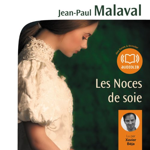 Les Noces de soie audiobook cover art