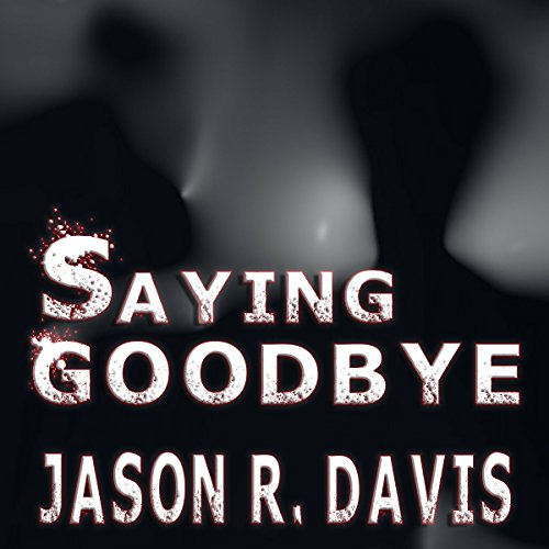 Saying Goodbye audiobook cover art