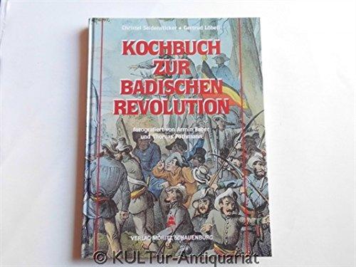 Kochbuch zur Badischen Revolution
