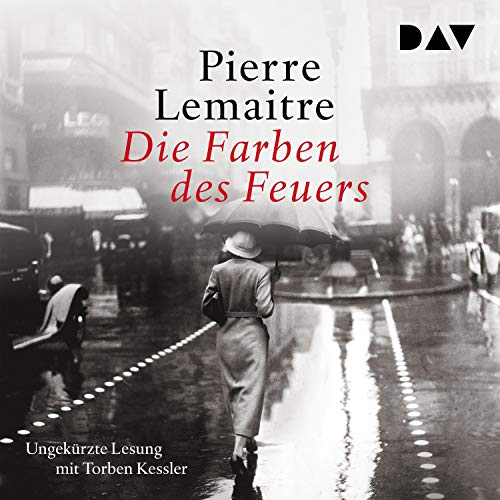 Die Farben des Feuers                   By:                                                                                                                                 Pierre Lemaitre                               Narrated by:                                                                                                                                 Torben Kessler                      Length: 14 hrs and 40 mins     Not rated yet     Overall 0.0