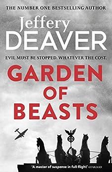 Garden of Beasts by [Jeffery Deaver]