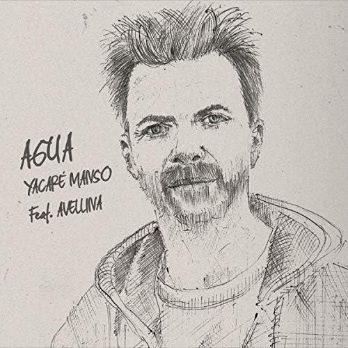 Yacaré Manso feat. Avellina