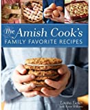 The Amish Cook s Family Favorite Recipes by Lovina Eicher (2013-01-01)