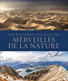 Encyclopédie Visuelle des Merveilles de la Nature