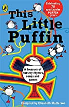 This Little Puffin...: Finger Plays and Nursery Games (Puffin Books)