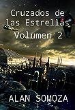 Cruzados de las Estrellas: Volumen 2 (Cruzados de las Estrellas - Volúmenes)