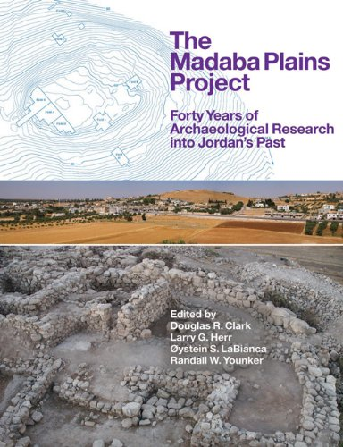 Clark, D: Madaba Plains Project: Forty Years of Archaeological Research Into Jordan's Past
