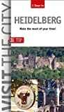 Visit the City - Heidelberg (3 Days In): Make the most of your time