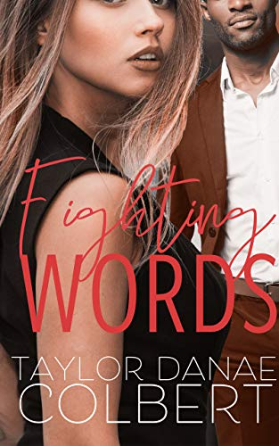 Fighting Words by [Taylor Danae Colbert]