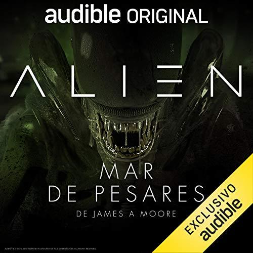 Alien: Mar de pesares (Narración en Castellano) [Alien: Sea of Sorrows] cover art