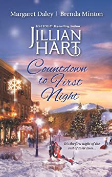 Countdown to First Night: An Anthology by [Jillian Hart, Margaret Daley, Brenda Minton]