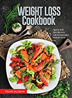 Weight Loss Cookbook: Quick and Easy Recipes for Sustainable Weight Loss