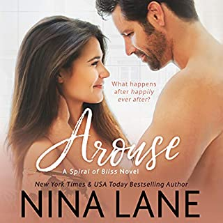 Arouse: A Spiral of Bliss Novel, Book 1 audiobook cover art