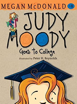 Judy Moody Goes to College by Megan McDonald(2010-01-26)