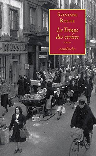 Le Temps des cerises: Récit d'une vie écrite à l'encre des souvenirs (Campoche t. 4)