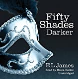 Fifty Shades Darker - Book 2 of the Fifty Shades trilogy by E L James(2012-07-26) - Audiobooks - 01/01/2012