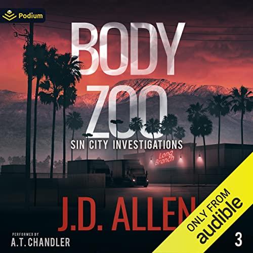Body Zoo Audiobook By J.D. Allen cover art