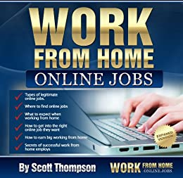 Amazon Com Work From Home Online Jobs Ebook Thompson Scott Kindle Store