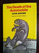 The death of the automobile;: The fatal effect of the Golden Era, 1955-1970