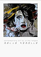 BELLE REBELLE (Wandkalender 2022 DIN A2 hoch): Contemporary art - ausdrucksstarke Womenportraets (Monatskalender, 14 Seiten )