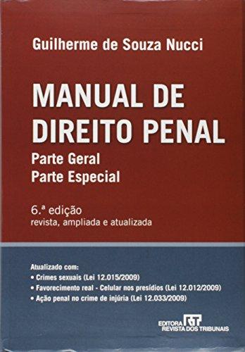 Manual De Direito Penal. Parte Geral. Parte Especial