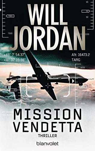 Mission Vendetta: Thriller (Ryan Drake Series, Band 1)