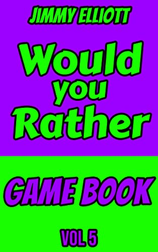 Would you Rather Game Book: Silly One-Liners, Knock Knock Jokes, and More for Boys and Girls Age Eleven, Don't Laugh Challenge, Funny, Silly, Wacky, Wild Jokes (English Edition)