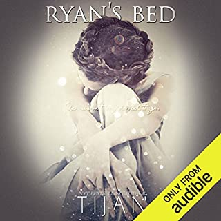 Ryan's Bed                   Written by:                                                                                                                                 Tijan                               Narrated by:                                                                                                                                 Therese Plummer                      Length: 9 hrs and 2 mins     9 ratings     Overall 4.6