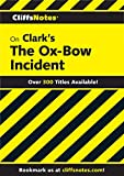 CliffsNotes on Clark's Ox-Bow Incident