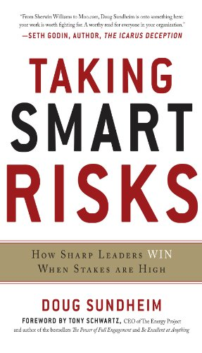 Taking Smart Risks: How Sharp Leaders Win When Stakes are High: How Sharp Leaders Win When Stakes are High (EBOOK) (English Edition)