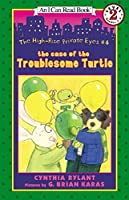 The High-Rise Private Eyes #4: The Case of the Troublesome Turtle (I Can Read Level 2)