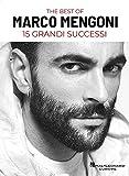 The Best of Marco Mengoni 15 Grandi Successi In Linea Melodica, Testo e accordi