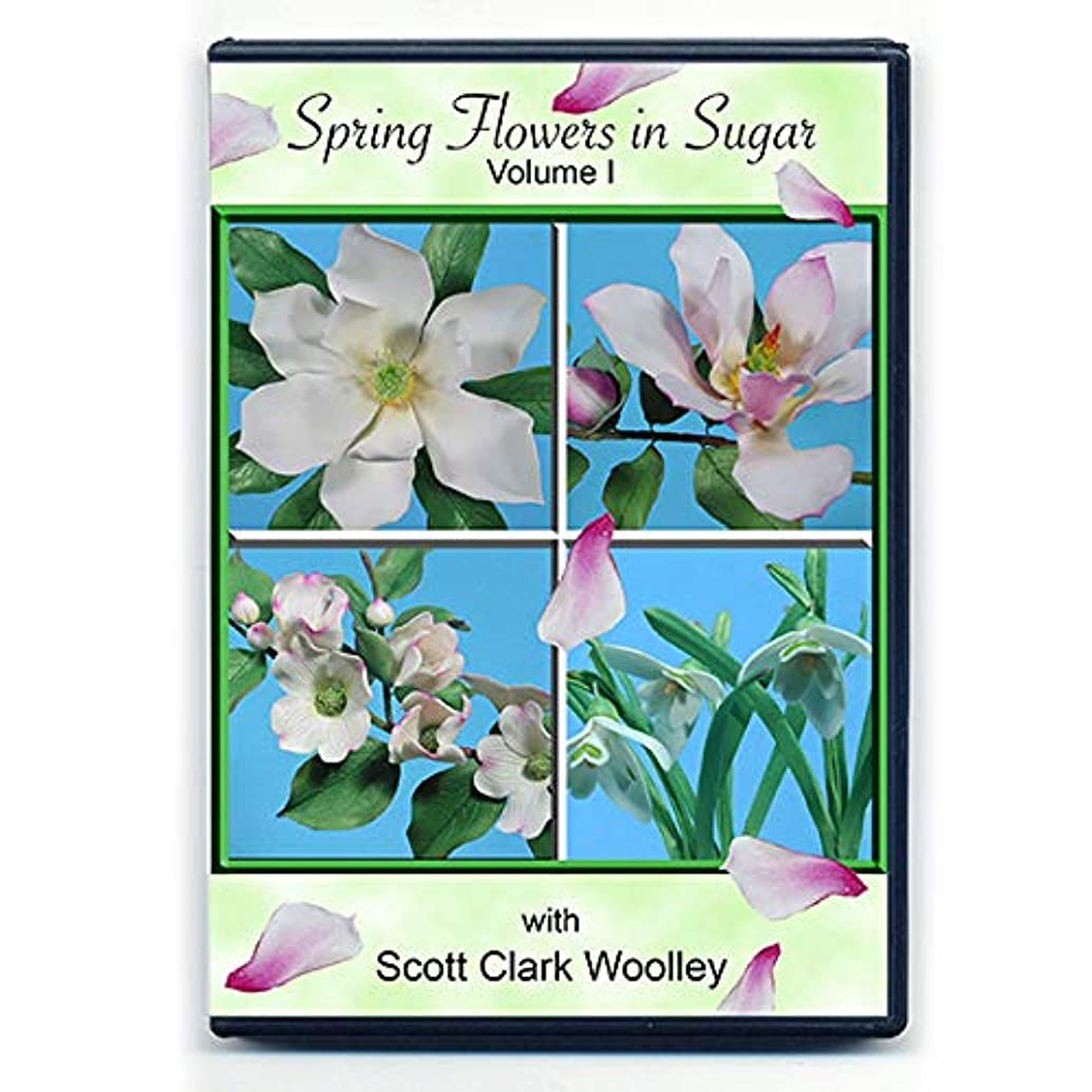 Spring Flowers in Sugar (Volume II) with Scott Clark Woolley (NTSC DVD Format)