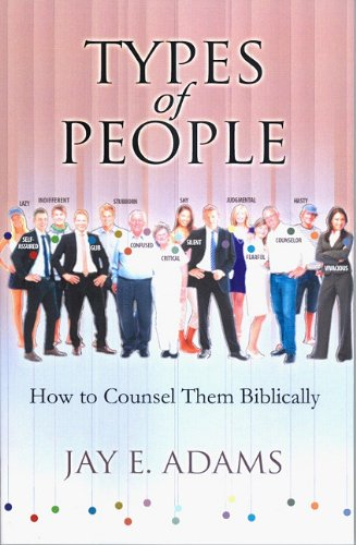 Types of People: How to Counsel Them Biblically
