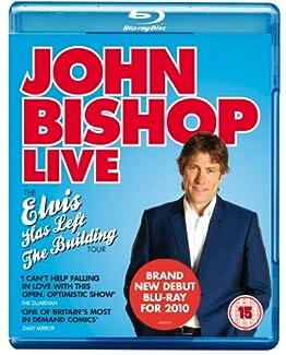 John Bishop Live - The Elvis Has Left The Building Tour