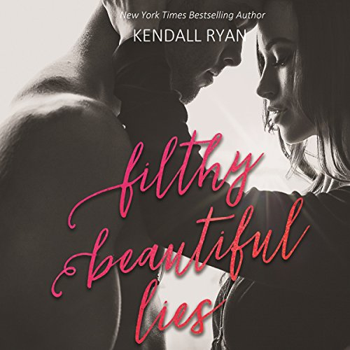 Filthy Beautiful Lies audiobook cover art