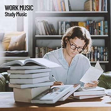 Work Music: Study Music