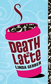 Death By Latte 0142411183 Book Cover