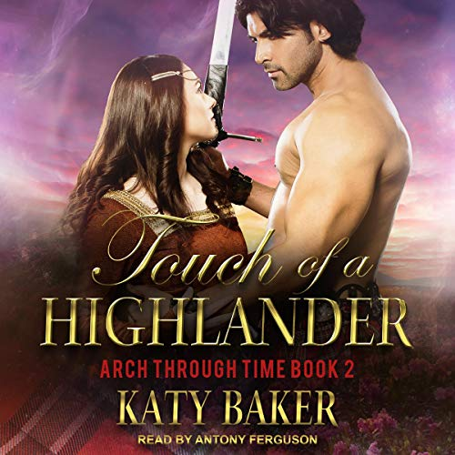 Touch of a Highlander Audiobook By Katy Baker cover art