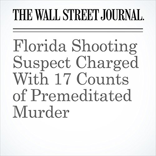 Florida Shooting Suspect Charged With 17 Counts of Premeditated Murder audiobook cover art