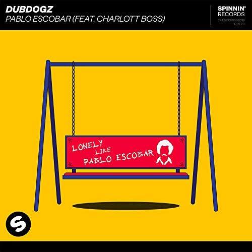 Dubdogz feat. Charlott Boss