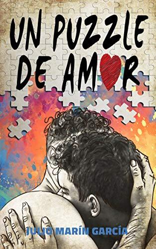 Un puzzle de amor: ¿Podrá el amor sanar los traumas de una vida marcada por el miedo? (Bilogía el corazón blandito)