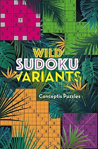 Conceptis Puzzles: Wild Sudoku Variants
