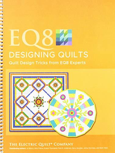 Electric Quilt EQ8 Designing Quilts Book