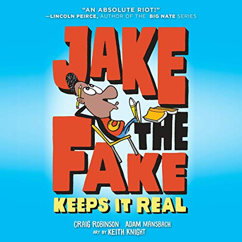 Jake the Fake Keeps It Real audiobook cover art