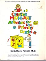 Creative Math-Art Activities for the Primary Grades 0131901095 Book Cover
