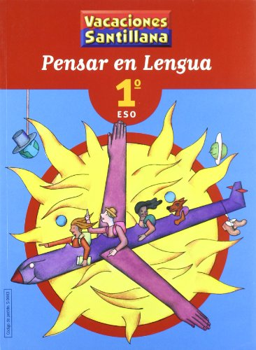 Vacaciónes Santillana, pensar en lengua, 1 ESO - 9788429494433